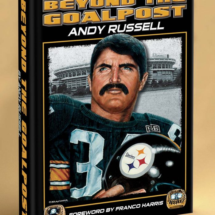 """Beyond The Goalpost"" By Former Pittsburgh Steeler, Andy Russell"